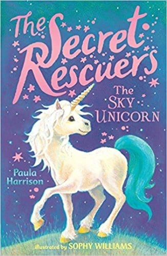 The Secret Rescuers: The Sky Unicorn  by Paula Harrison