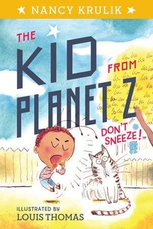 The Kid From Planet Z   by Nancy Krulik