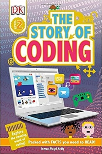 The Story of Coding  Level 2  by James Floyd Kelly