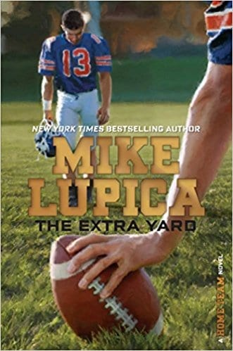 The Extra Yard  by  Mike Lupica