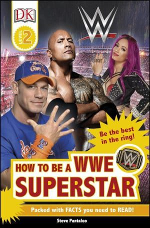 How to Be a WWE Superstar  Level 2  by Steve Pantaleo