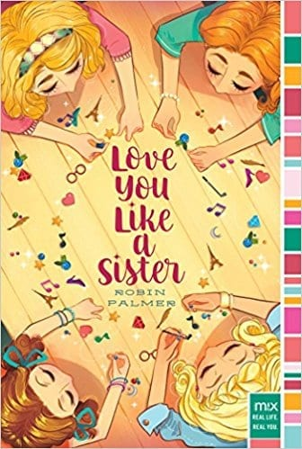 Love You Like a Sister  by Robin Palmer