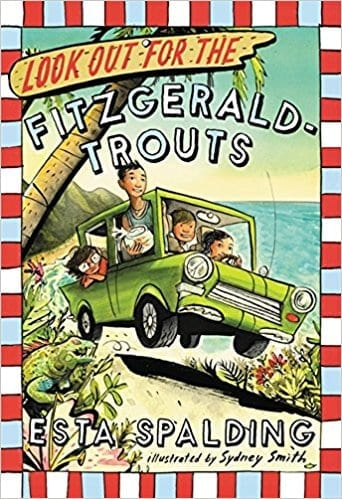 Look Out for the Fitzgerald-Trouts  by Esta Spalding