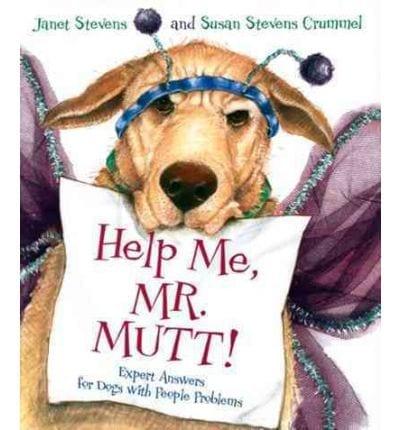 Help Me, Mr Mutt! by Janet Stevens