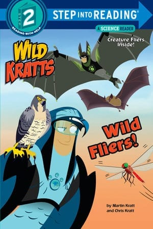 Wild Kratts:  Wild Fliers!  by Martin and Chris Kratt