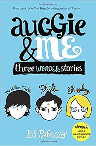 Auggie and Me by R.J. Palacio
