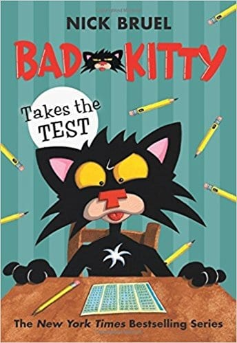 Bad Kitty Takes the Test by Nick Bruel