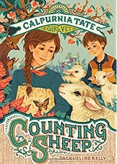 Calpurnia Tate, Girl Vet: Counting Sheep  by Jacqueline Kelly