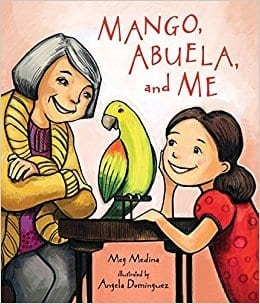 Mango, Abuela, and Me by Meg Medina