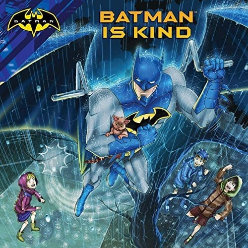 Batman is Kind  by Cala Spinner