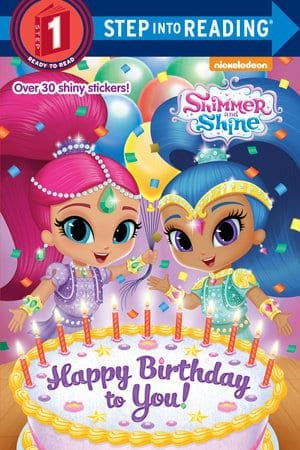Shimmer and Shine:  Happy Birthday to You