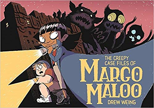 Creepy Case Files of Margo Maloo