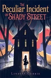 A Peculiar Incident on Shady Street