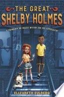 Great Shelby Holmes, Girl Detective