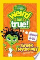 Weird But True Know it All: Greek Mythology
