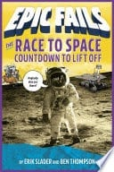 Epic Fails: Race to Space: Countdown to Liftoff