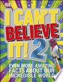 I Can't Believe it 2!