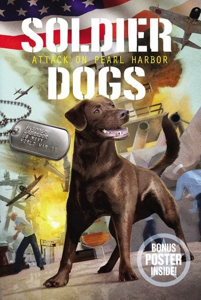 Soldier Dog: Attack on Pearl Harbor