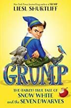 Grump:  The (Fairly) True Story of Snow White and the Seven Dwarves
